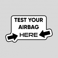 Naklejka Test your airbag here